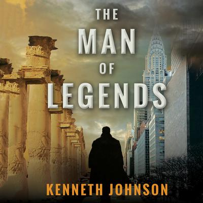 The Man of Legends Audiobook, by Kenneth Johnson