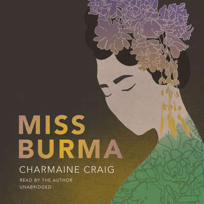 Miss Burma Audiobook, by Charmaine Craig