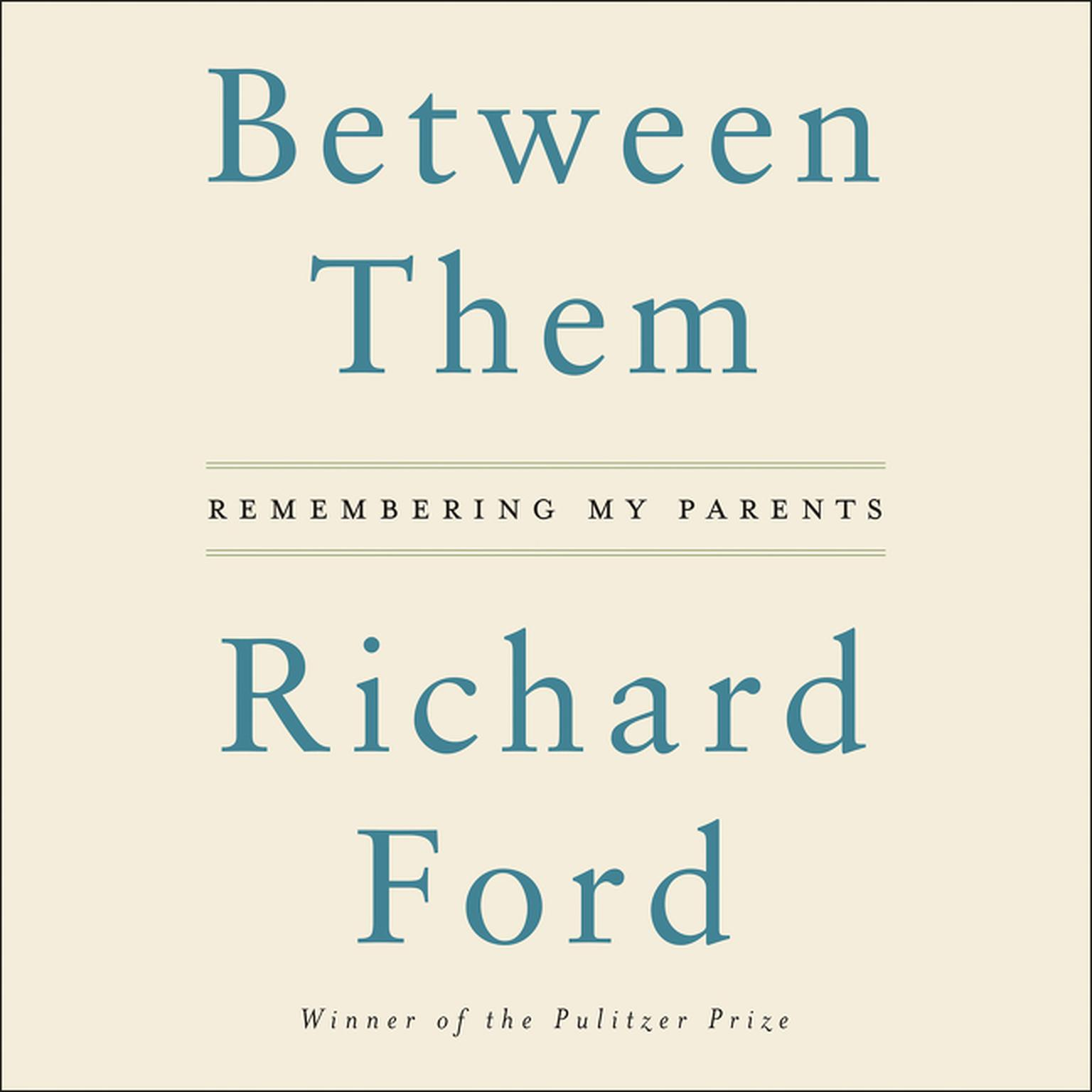 Printable Between Them: Remembering My Parents Audiobook Cover Art