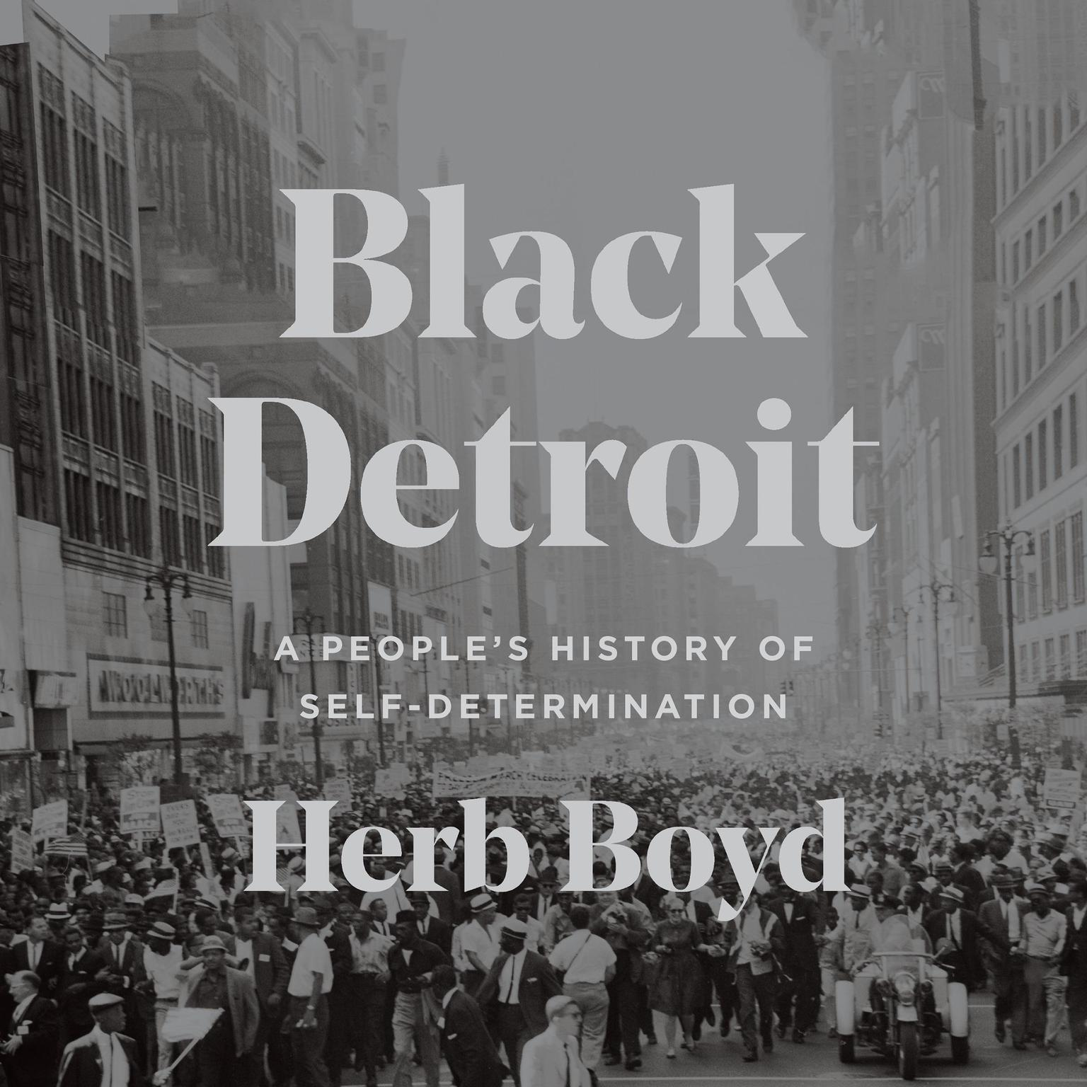 Printable Black Detroit: A People's History of Self-Determination Audiobook Cover Art