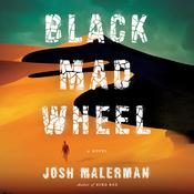 Black Mad Wheel: A Novel, by Josh Malerman