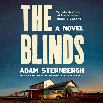 The Blinds: A Novel Audiobook, by Adam Sternbergh
