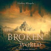 The Broken World Audiobook, by Lindsey Klingele