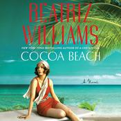 Cocoa Beach: A Novel, by Beatriz Williams