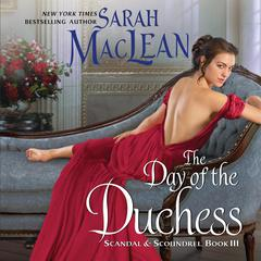 The Day of the Duchess: Scandal & Scoundrel, Book III Audiobook, by Sarah MacLean