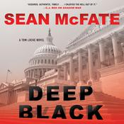 Deep Black: A Tom Locke Novel Audiobook, by Sean McFate, Bret Witter