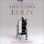 Dividing Eden Audiobook, by Joelle Charbonneau