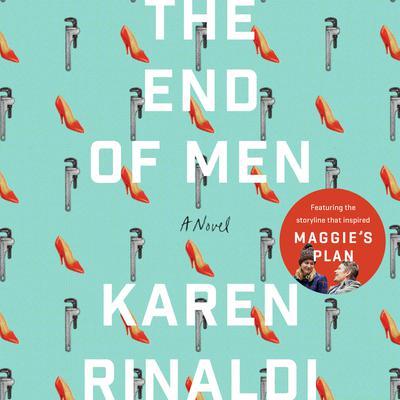 The End of Men Audiobook, by Karen Rinaldi