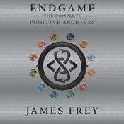Endgame: The Complete Fugitive Archives, by James Frey