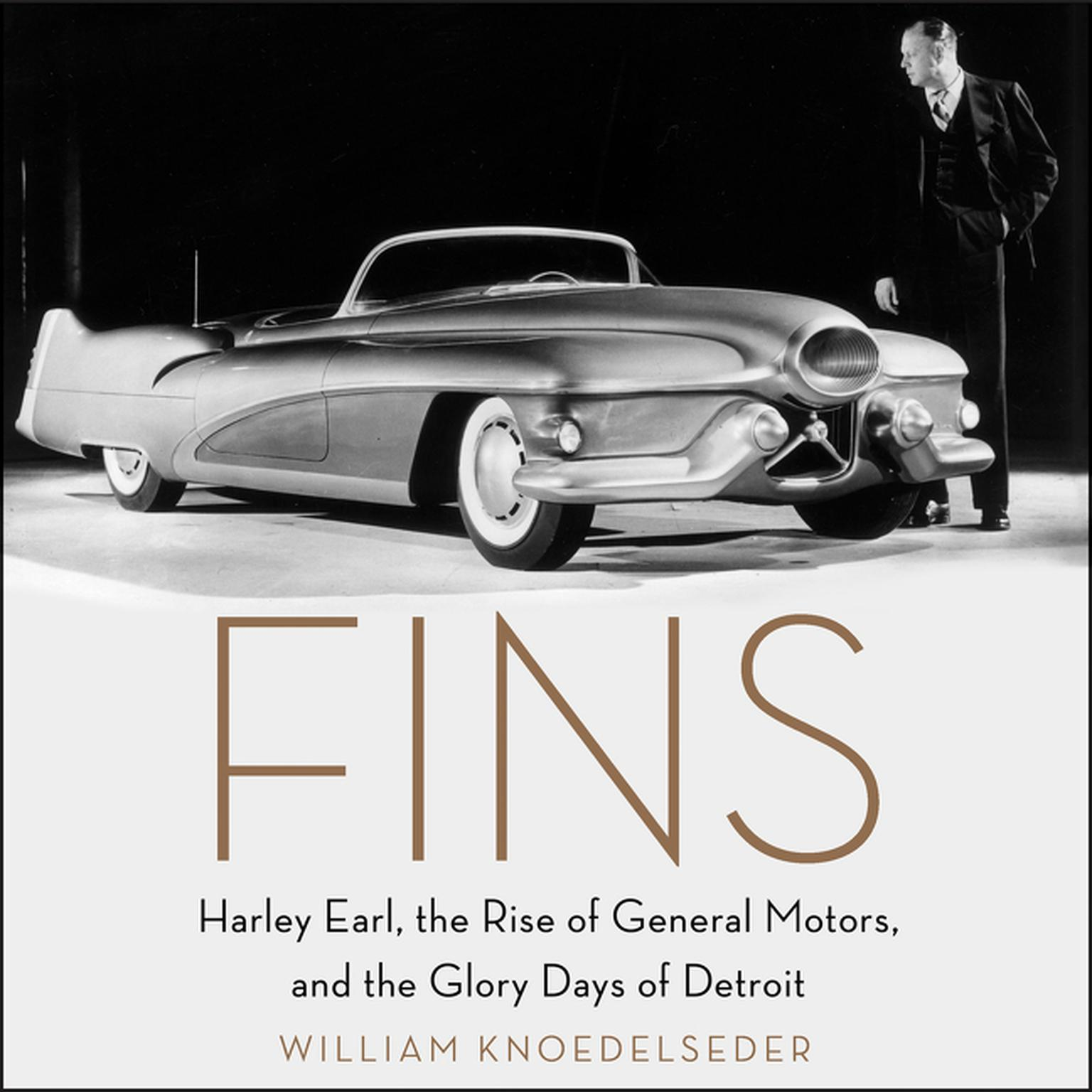 Printable Fins: Harley Earl, the Rise of General Motors, and the Glory Days of Detroit Audiobook Cover Art
