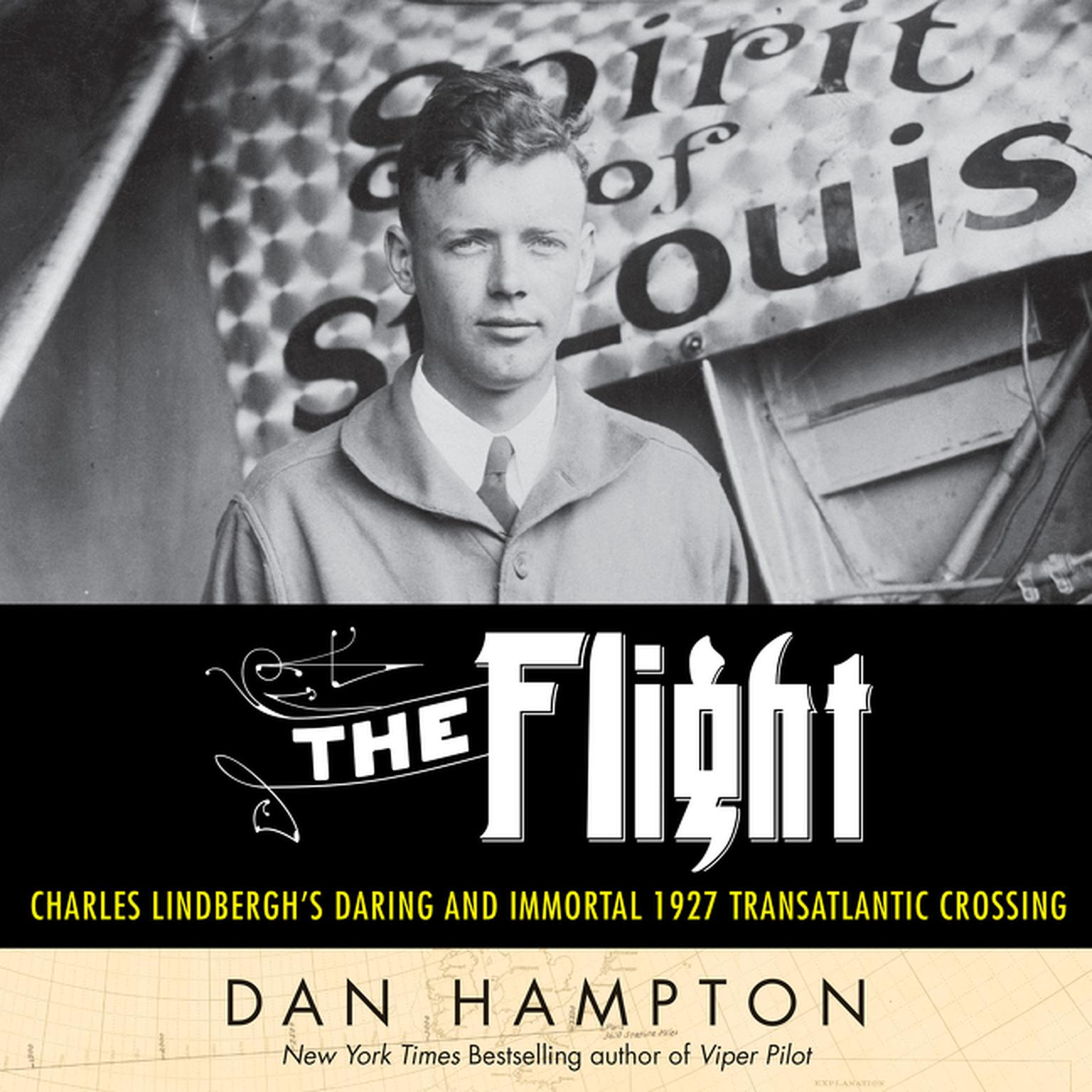 Printable The Flight: Charles Lindbergh's Daring and Immortal 1927 Transatlantic Crossing Audiobook Cover Art