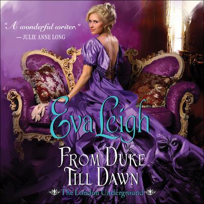 From Duke till Dawn: The London Underground Audiobook, by Eva Leigh