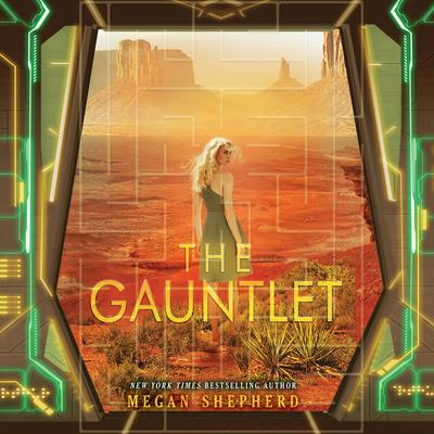 The Gauntlet Audiobook, by Megan Shepherd