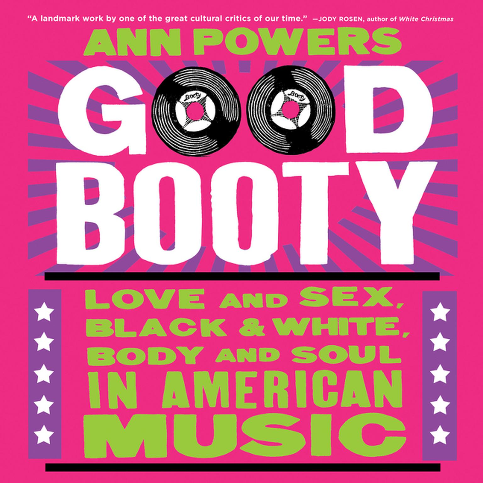 Printable Good Booty: Love and Sex, Black and White, Body and Soul in American Music Audiobook Cover Art