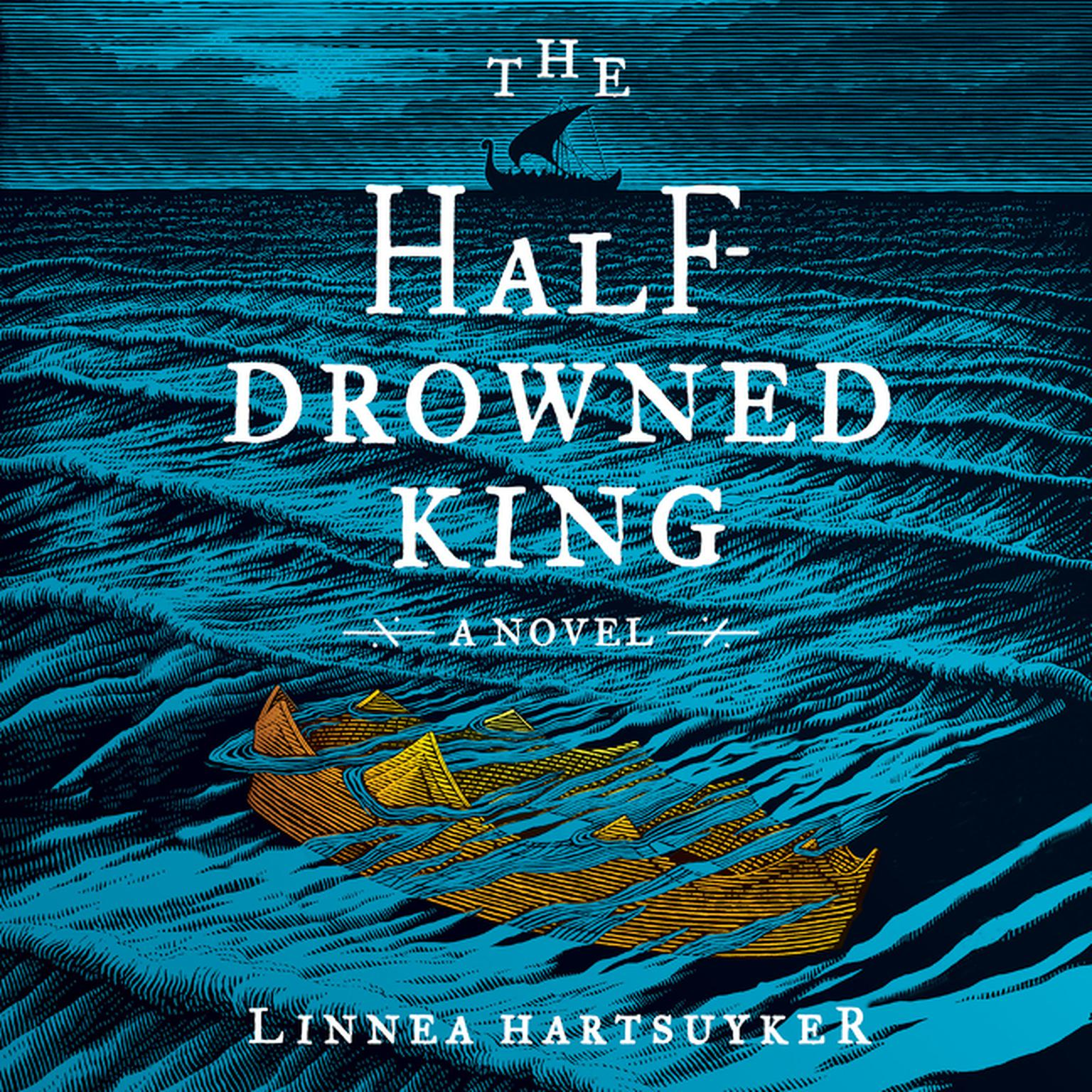 Printable The Half-Drowned King: A Novel Audiobook Cover Art