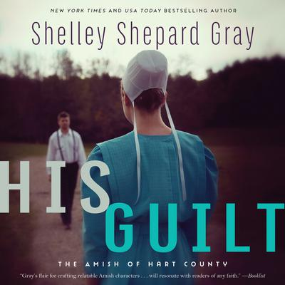 His Guilt: The Amish of Hart County Audiobook, by