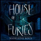 House of Furies Audiobook, by Madeleine Roux
