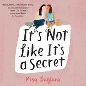 It's Not Like It's a Secret Audiobook, by Misa Sugiura
