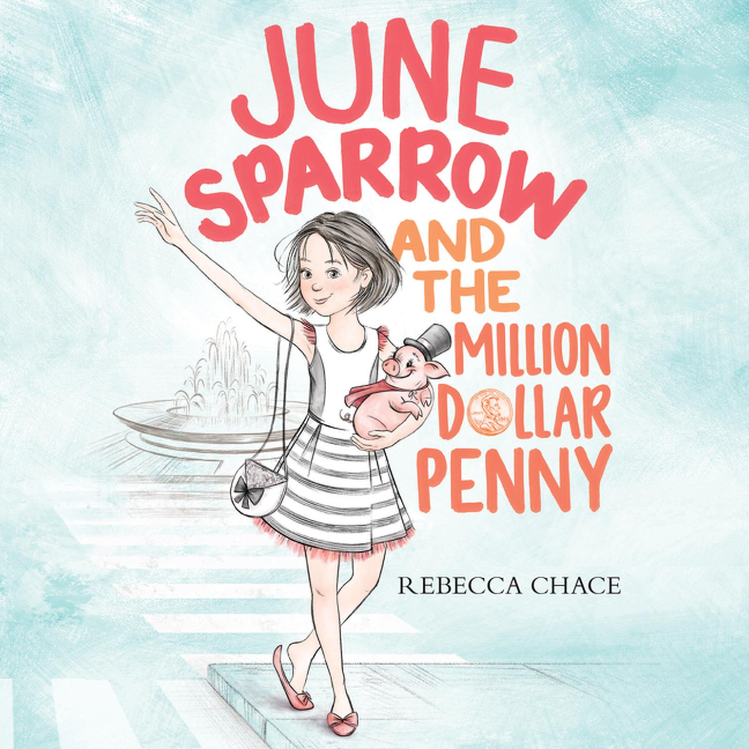 Printable June Sparrow and the Million-Dollar Penny Audiobook Cover Art