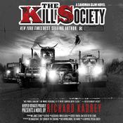 The Kill Society: A Sandman Slim Novel, by Richard Kadrey