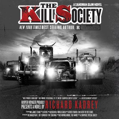 The Kill Society: A Sandman Slim Novel Audiobook, by