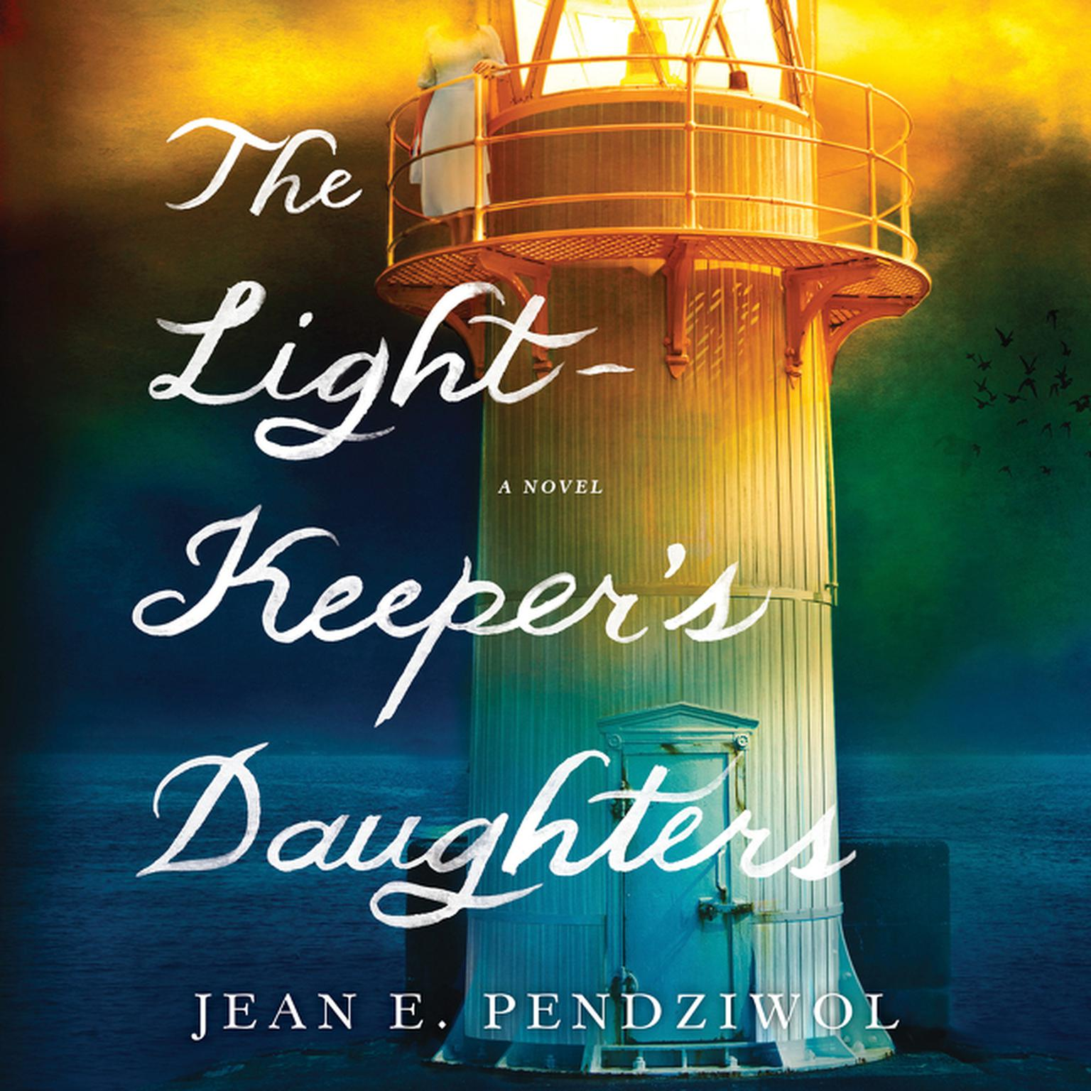 Printable The Lightkeeper's Daughters: A Novel Audiobook Cover Art