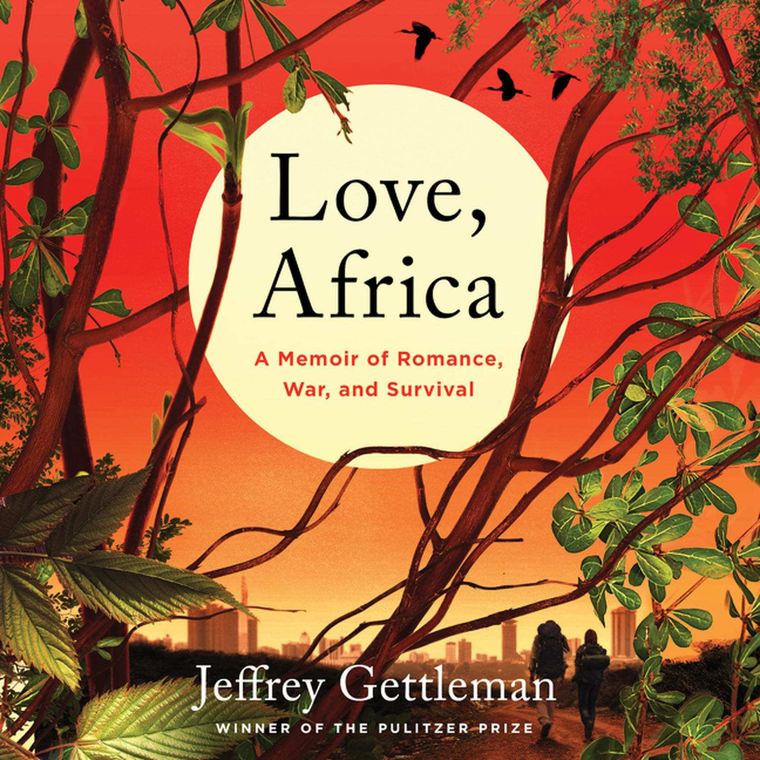 Printable Love, Africa: A Memoir of Romance, War, and Survival Audiobook Cover Art