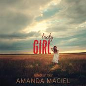 Lucky Girl Audiobook, by Amanda Maciel