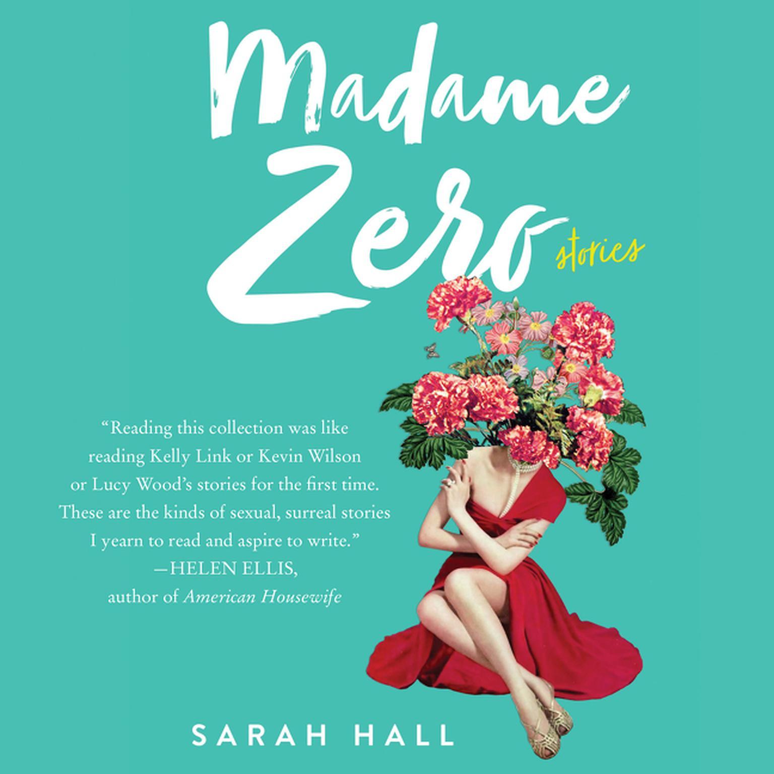 Madame Zero: 9 Stories Audiobook, by Sarah Hall