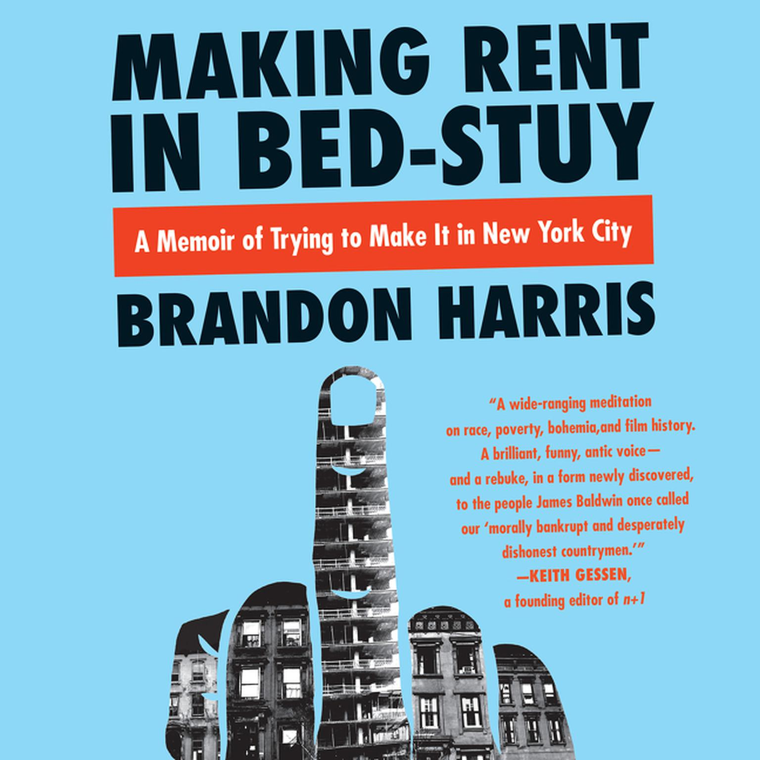Printable Making Rent in Bed-Stuy: A Memoir of Trying to Make It in New York City Audiobook Cover Art