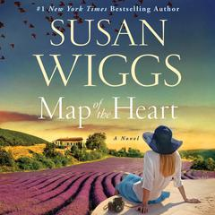 Map of the Heart: A Novel Audiobook, by Susan Wiggs