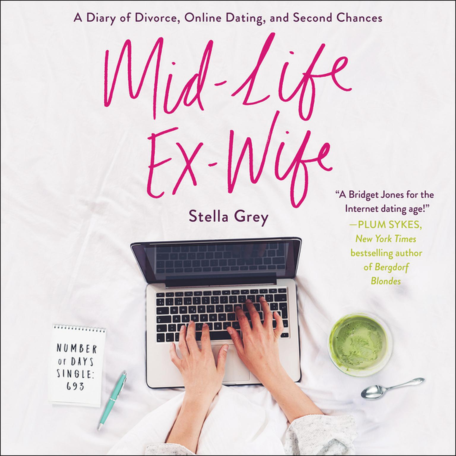 Printable Mid-Life Ex-Wife: A Diary of Divorce, Online Dating, and Second Chances Audiobook Cover Art