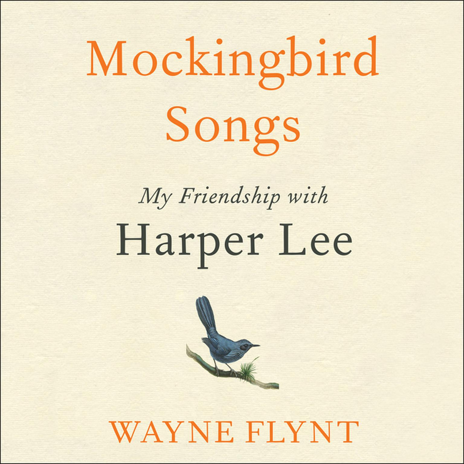 Printable Mockingbird Songs: My Friendship with Harper Lee Audiobook Cover Art