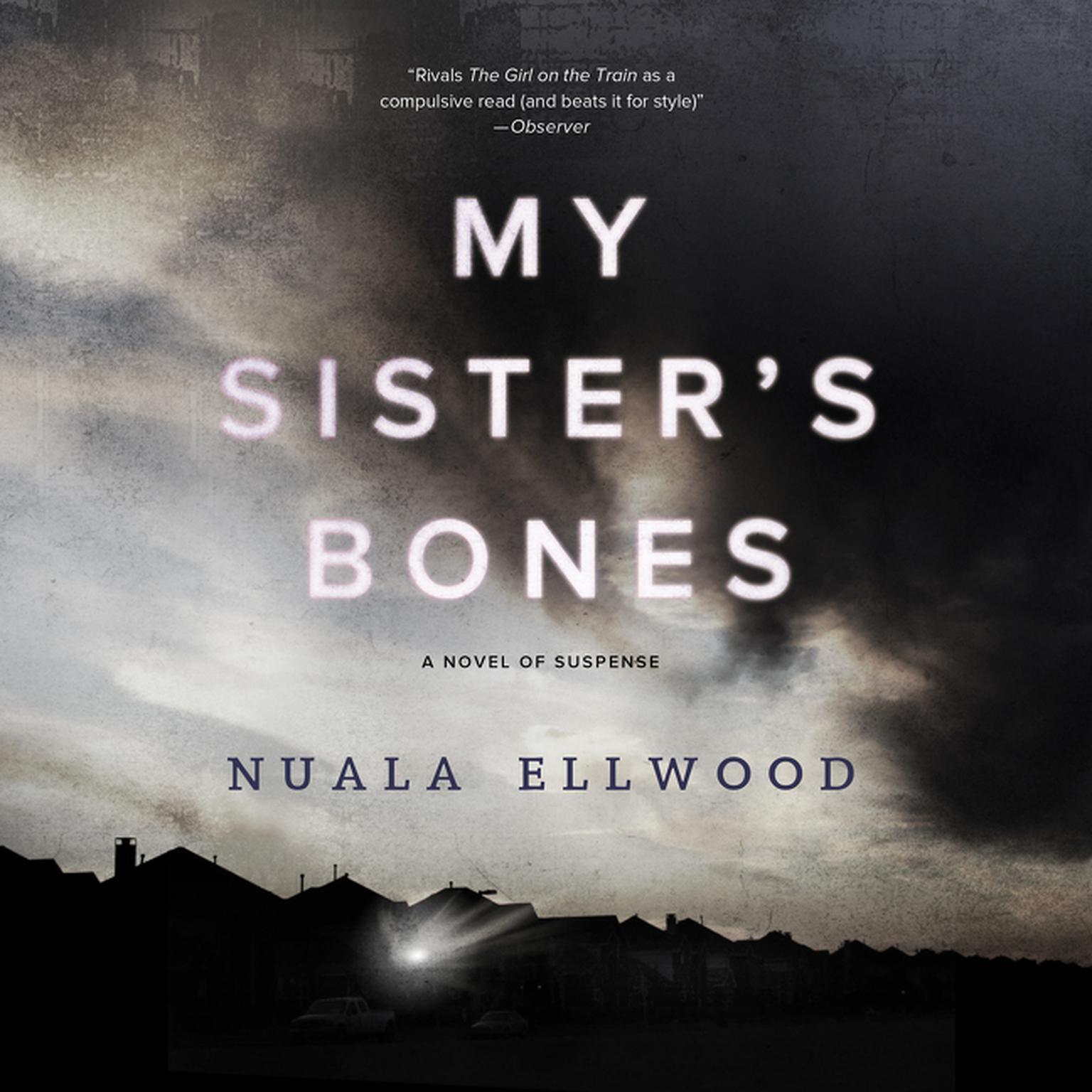 Printable My Sister's Bones: A Novel of Suspense Audiobook Cover Art