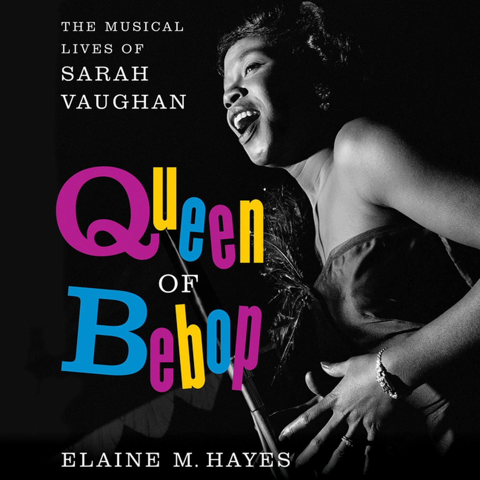 Printable Queen of Bebop: The Musical Lives of Sarah Vaughan Audiobook Cover Art