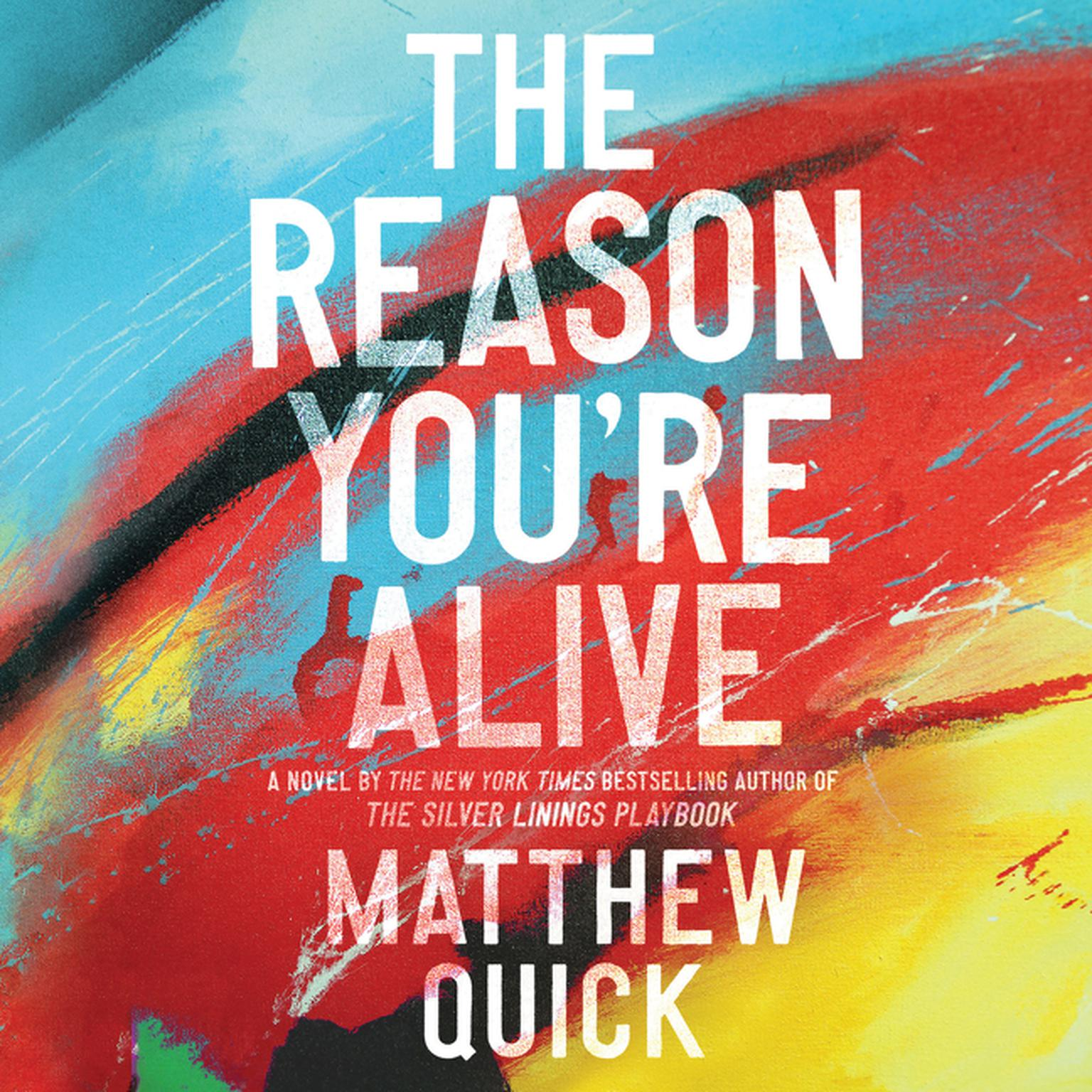 Printable The Reason You're Alive: A Novel Audiobook Cover Art