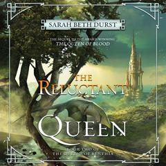 The Reluctant Queen: Book Two of The Queens of Renthia Audiobook, by Sarah Beth Durst