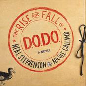 The Rise and Fall of D.O.D.O.: A Novel, by Neal Stephenson, Nicole Galland