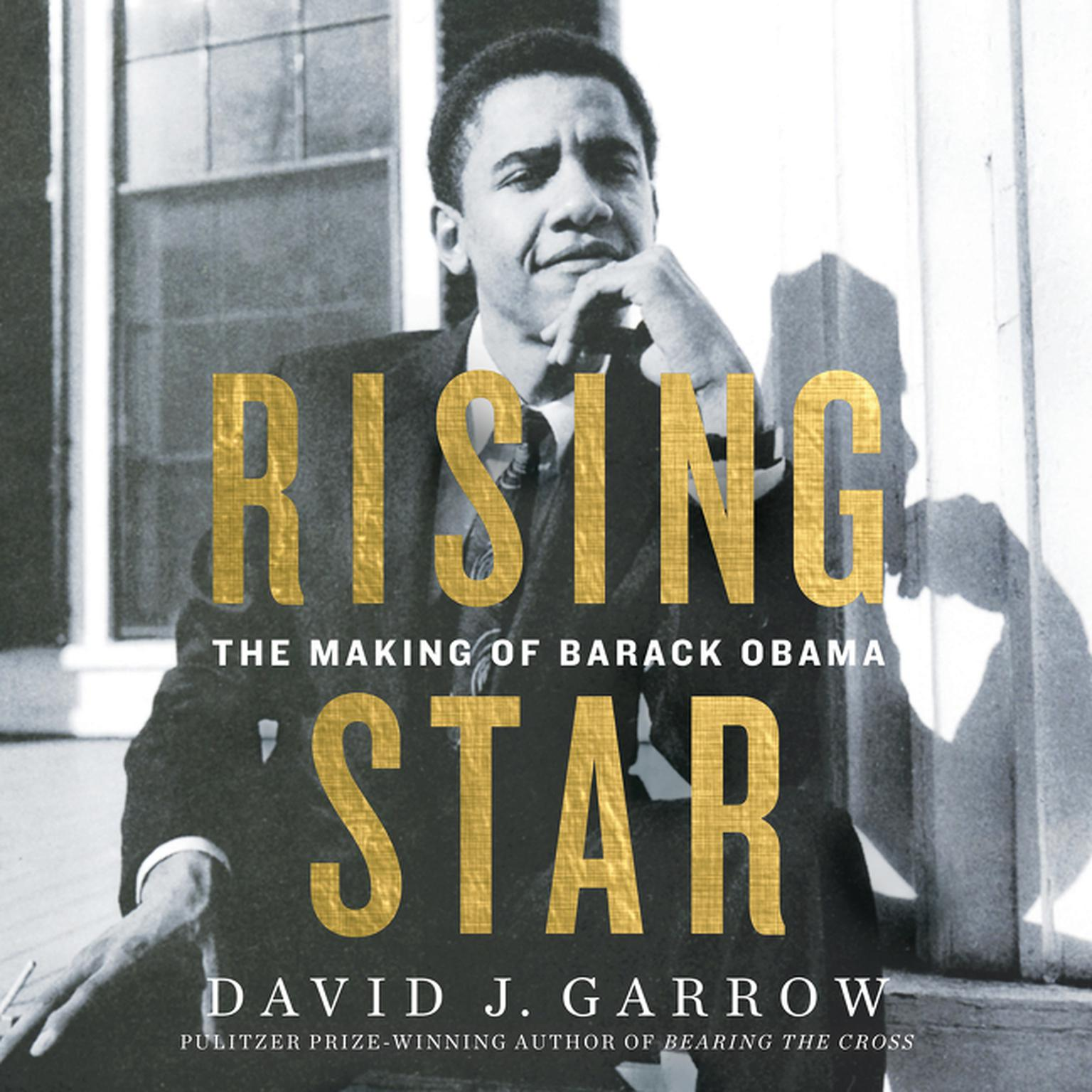 Printable Rising Star: The Making of Barack Obama Audiobook Cover Art