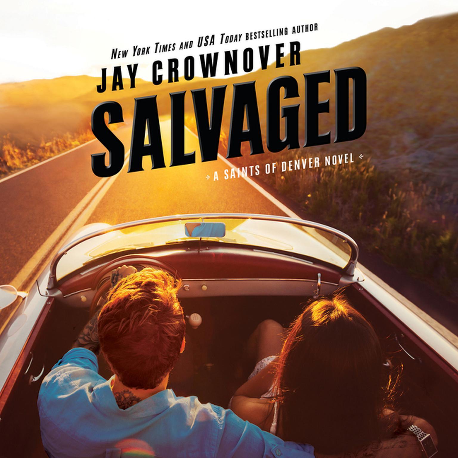 Salvaged: A Saints of Denver Novel Audiobook, by Jay Crownover