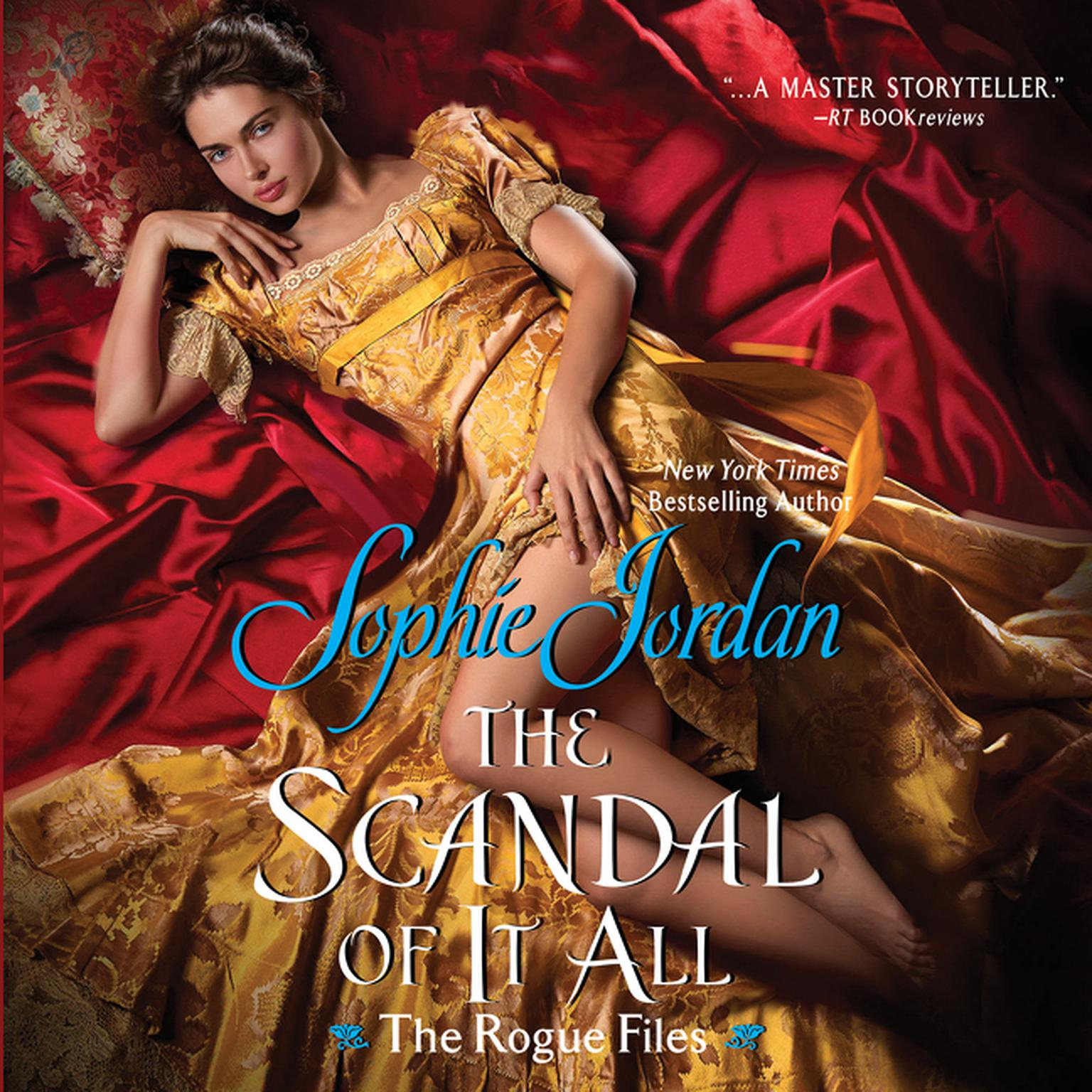 Printable The Scandal of It All: The Rogue Files Audiobook Cover Art