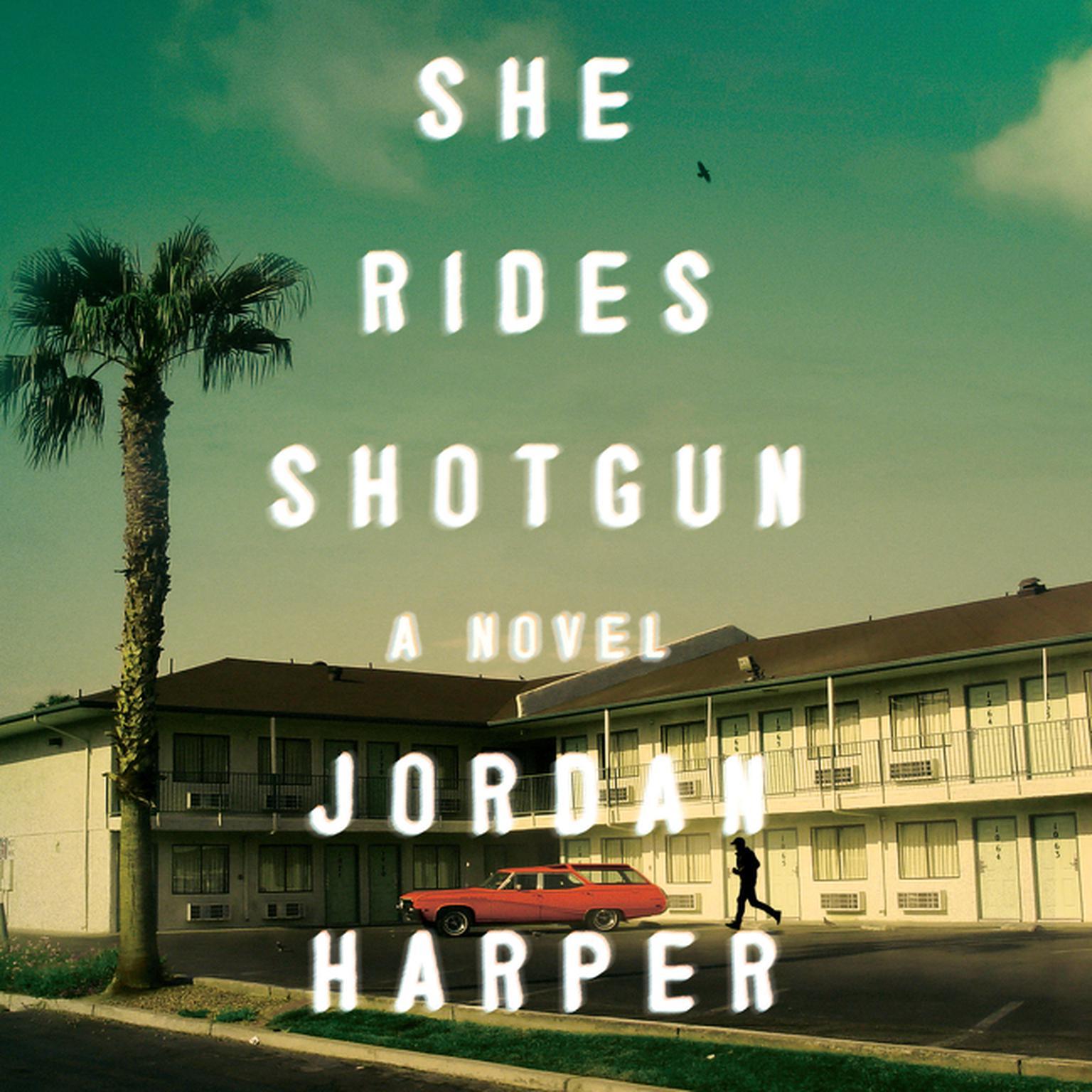 Printable She Rides Shotgun: A Novel Audiobook Cover Art