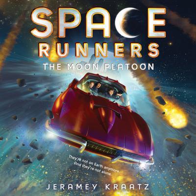 Space Runners #1: The Moon Platoon Audiobook, by Jeramey Kraatz
