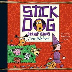 Stick Dog Craves Candy Audiobook, by Tom Watson