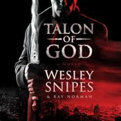 Talon of God Audiobook, by Wesley Snipes, Ray Norman