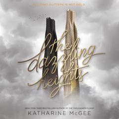 The Dazzling Heights Audiobook, by Katharine McGee