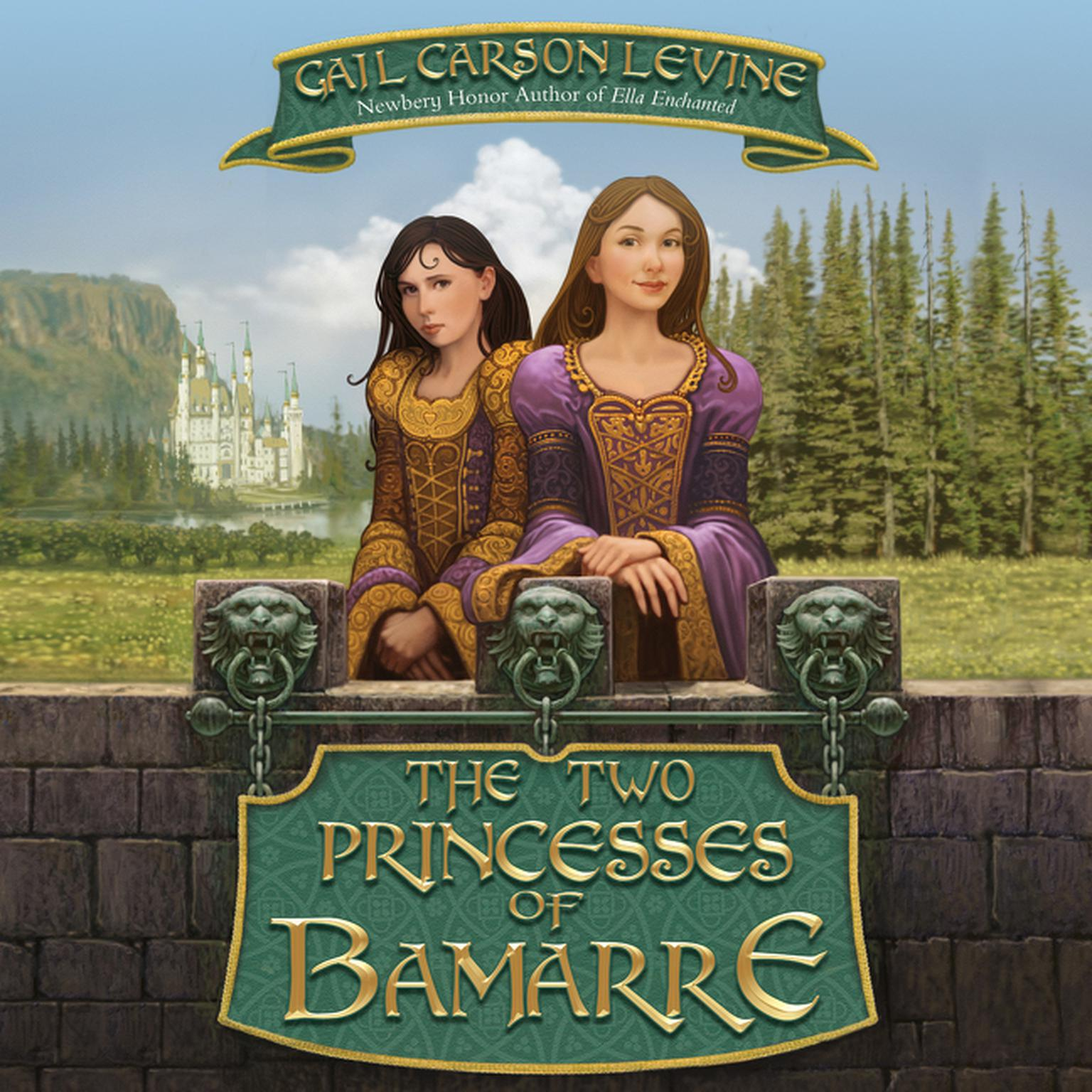 Printable The Two Princesses of Bamarre Audiobook Cover Art