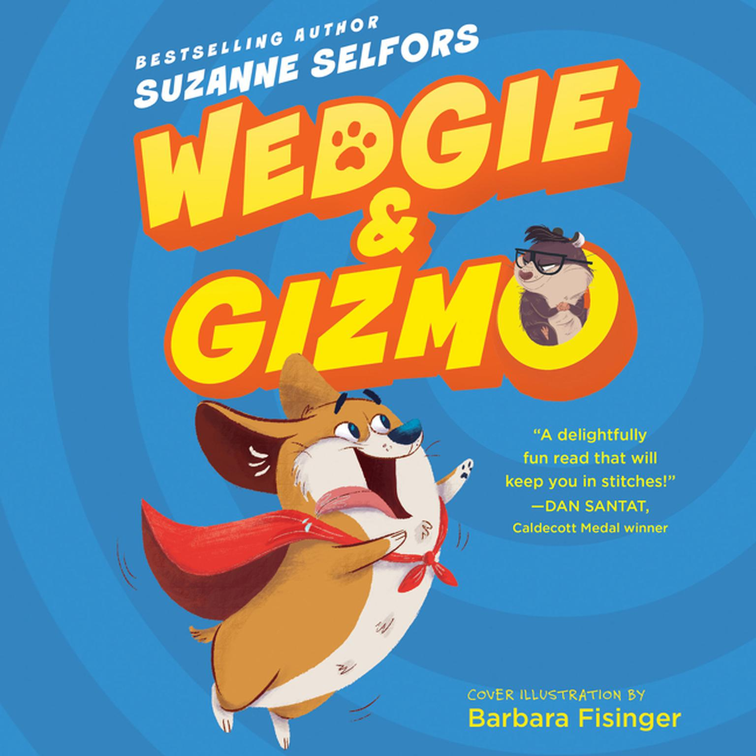 Wedgie & Gizmo Audiobook, by Suzanne Selfors