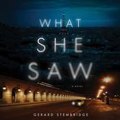 What She Saw: A Novel Audiobook, by Gerard Stembridge