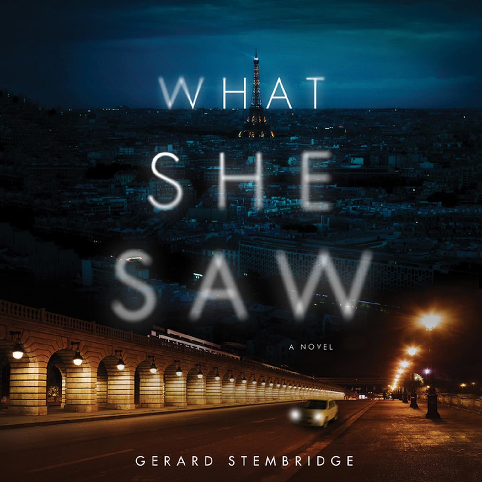 Printable What She Saw: A Novel Audiobook Cover Art